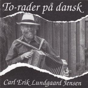 To-Rader På Dansk - CD / Carl Erik Lundgaard Jensen / 1992