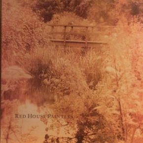 Red House Painters (Bridge) - LP / Red House Painters / 1993 / 2015