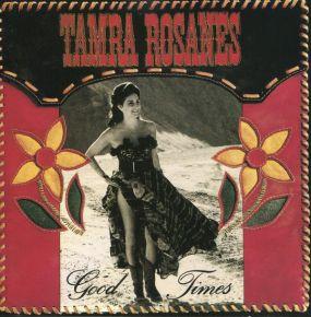Good Times - CD / Tamra Rosanes  / 1992