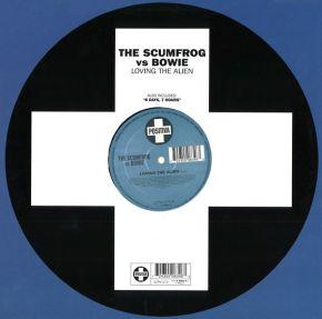 "Loving The Alien - 12"" Vinyl / The Scumfrog vs. Bowie / 2002"