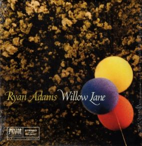 """Willow Lane - 7"""" Vinyl / Ryan Adams / 2015"""