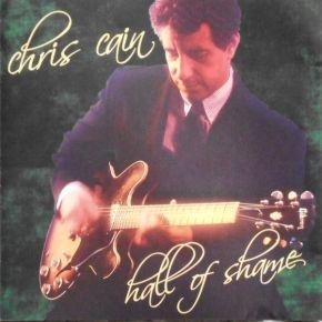 Hall Of Shame - CD / Chris Cain / 2003