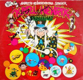 Karl Henrik's tryllehat - LP / Annette Klingenberg / 1974