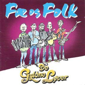 Fæ Og Folk - 2CD / De Gyldne Løver  / 1997
