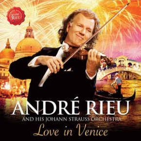 Love In Venice - CD+DVD / André Rieu / 2014