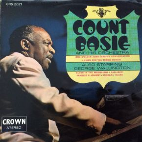 Count Basie And His Orchestra - LP / Count Basie And His Orchestra Also Starring George Wallington / 1970