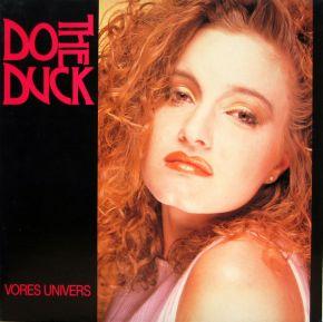 Vores Univers - LP / Do The Duck / 1987