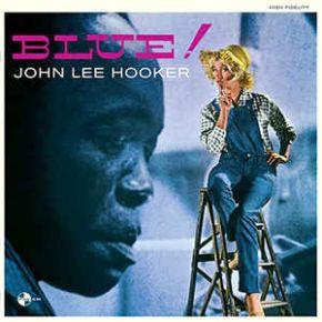 Blue! - LP / John Lee Hooker / 1960 / 2015