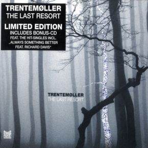 The Last Resort - Limited Edition - 2CD / Trentemøller / 2006