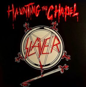 "Haunting The Chapel - 12"" Vinyl / Slayer / 1984 / 2016"