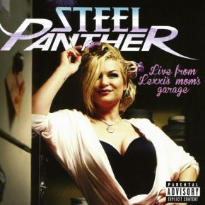 Live From Lexxi's Mom's Garage - CD+DVD / Steel Panther / 2016