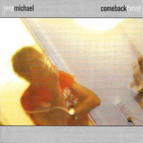 Comebackfarvel - CD / Jens Michael