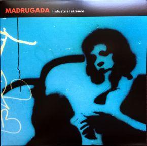 Industrial Silence - 2LP / Madrugada / 1999 / 2016