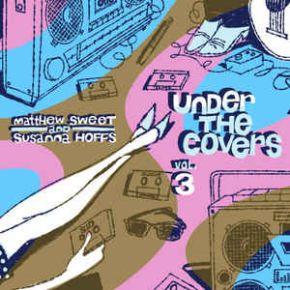 Under The Covers Vol. 3 - 2LP (RSD 2016 Lilla Vinyl) / Matthew Sweet And Susanna Hoffs / 2016