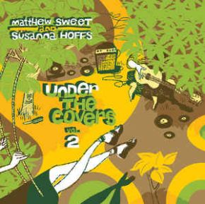 Under The Covers Vol. 2 - 2LP (RSD 2016 Gul Vinyl) / Matthew Sweet And Susanna Hoffs / 2016