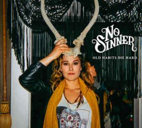 Old Habits Die Hard - LP / No Sinner / 2016