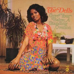 Give Your Baby A Standing Ovation - LP / The Dells  / 1973
