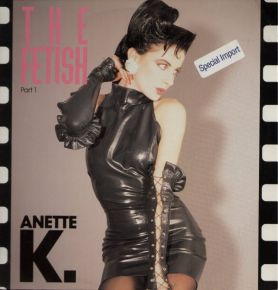 "The Fetish Part 1 - 12"" Vinyl / Anette K. / 1991"