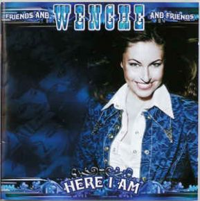 Here I Am - CD / Wenche & Friends / 2006