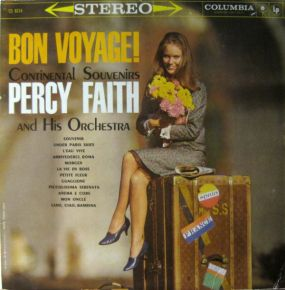 Bon Voyage! - LP / Percy Faith And His Orchestra / 1960