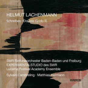 Schreiben / Double (Grido Ii) - CD / Helmut Lachenmann / 2014