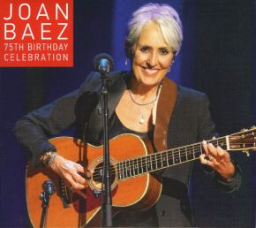 75th Birthday Celebration - 2CD+DVD / Joan Baez + Special Guests / 2016