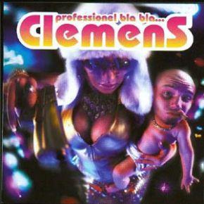 Professionel Bla Bla... - CD / Clemens  / 2001