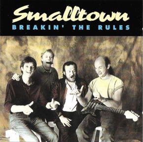 Breakin' The Rules - CD / Smalltown / 1993
