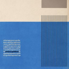 Preoccupations - LP / Preoccupations / 2016