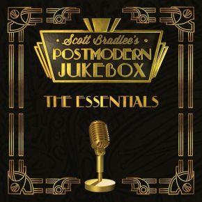 The Essentials - CD / Scott Bradlee's Postmodern Jukebox / 2016