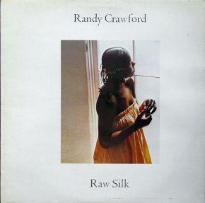 Raw Silk - LP / Randy Crawford  / 1979