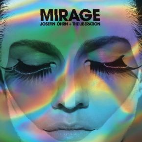 Mirage - LP (farvet vinyl) / Josefin Öhrn + The Liberation / 2016