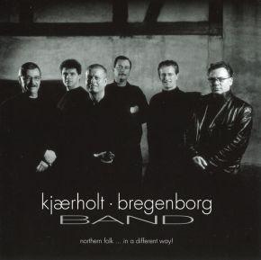 Northern Folk... In A Different Way! - CD / Kjærholt Bregenborg Band  / 2003