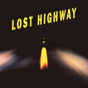 Lost Highway (Original Motion Picture Soundtrack) - 2LP (Deluxe edition) / Various Artists | Soundtrack / 1996 / 2016