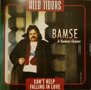 Can't Help Falling In Love - LP / Bamse & Bamses Venner / 2006
