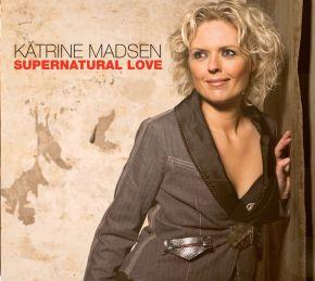 Supernatural Love - CD / Katrine Madsen  / 2006