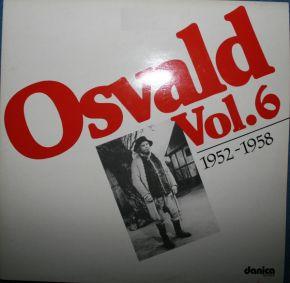 Osvald - Vol. 6 - 1952-1958 - 2LP / Osvald - Helmuth / 1985