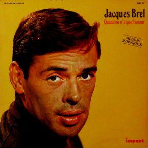 Quand On N'a Que L'Amour - 2LP / Jacques Brel / 1981
