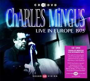 Live In Europe 1975 - CD+DVD / Charles Mingus / 2015