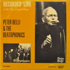 """Recorded Live At The Club Liverpool House - 7"""" (RSD 2017 Vinyl) / The Beatophonics & Peter Belli / 2017"""