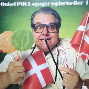 Onkel Poul Synger Og Fortæller 1 - LP / Poul Bundgaard / 1979