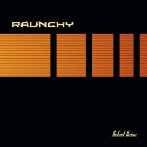 Velvet Noise - LP (Orange vinyl) / Raunchy / 2001 / 2019