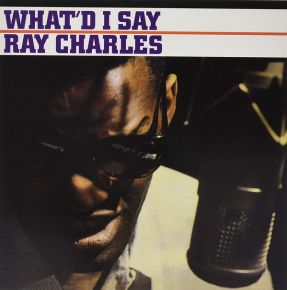 What'd I Say - LP / Ray Charles / 1959 / 2019