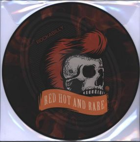 Rockabilly - Red Hot And Rare - LP (Picture Disc) / Various Artists / 2018