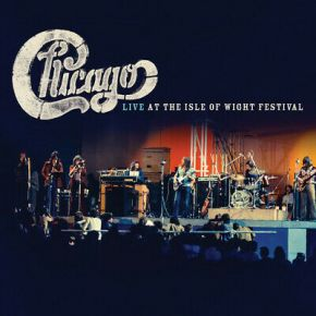 Live At The Isle Of Wight Festival - 2LP / Chicago / 2018