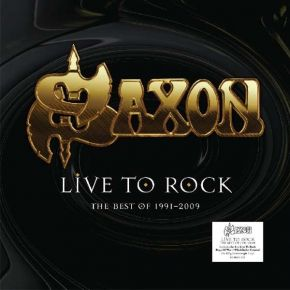Live To Rock | The Best Of 1991-2009 - LP / Saxon / 2017