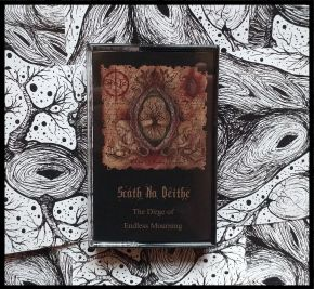 The Dirge of Endless Mourning - MC / Scáth Na Déithe / 2020
