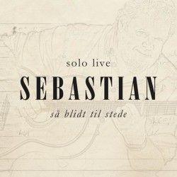 Så Blidt Til Stede (Solo live) - 2LP (Signeret) / Sebastian / 2015