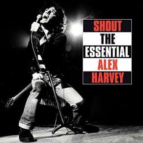 Shout - The Essential - 3CD / Sensational Alex Harvey Band / 2018