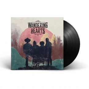 The Wandering Hearts - LP / The Wandering Hearts / 2021